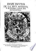 Doze frutos de la muy antigua y illustre casa de Bournoville