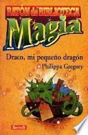 Draco, mi pequeño dragón