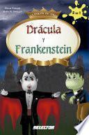 Drácula y Frankenstein