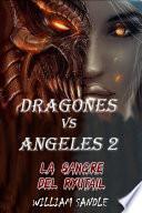 DRAGONES CONTRA ANGELES 2