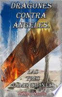 Dragones contra ángeles 3.
