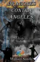 Dragones contra ángeles 4. La rebelión de los tenshiwings.