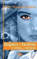 Dragones y escaleras y otros--