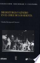 Dramaturgia y género en el Chile de los sesenta