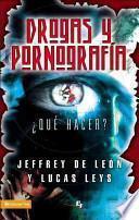 Drogas Y Pornografia : Que Hacer? / Drugs And Pornography