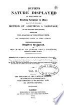 Dufief's Nature Displayed in Her Mode of Teaching Language to Man; Or, A New ... Method of Acquiring a Language ...