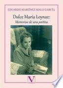 Dulce María Loynaz: Memorias de una poetisa