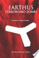 Earthus, Terrorismo Zombi