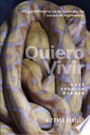 Easy Spanish Reader - Quiero Vivir