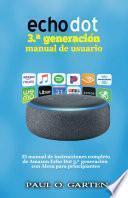 Echo Dot 3.a generación manual de usuario