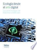Ecología desde el arte digital