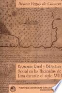 Economía rural y estructura social en las haciendas de Lima durante el siglo XVIII