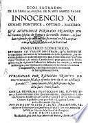 Ecos sagrados de la fama gloriosa de ... Inocencio XI. Sumo Pont