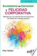 Ecosistema de bienestar y felicidad corporativa