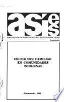 Educación familiar en comunidades indigenas