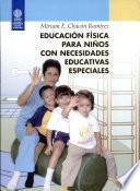 Educación Física Para Niños Con Necesidades Educativas Especiales