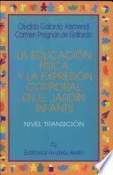 Educacion Fisica Y la Expresion Corporal