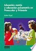 Educación motriz y educación psicomotriz en Preescolar y Primaria