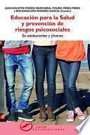 Educación para la salud y prevención de riesgos psicosociales