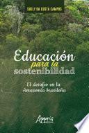 Educación Para la Sostenibilidad: El Desafío en la Amazonía Brasileña