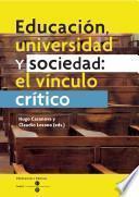 Educación, universidad y sociedad: el vínculo crítico (eBook)