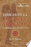 Educar en la Ley de Atracción
