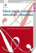 Educar para la ciudadanía intercultural y democrática