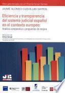 Eficiencia y transparencia del sistema judicial español en el contexto europeo: Análisis comparativo y propuestas de mejora