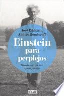 Einstein Para Perplejos / Einstein for the Baffled