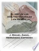 El ABC de las zeolitas naturales en México