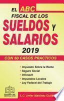 EL ABC FISCAL DE LOS SUELDOS Y SALARIOS 2019