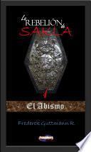 El Abismo - La Rebelión de Sakla I