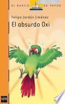 El absurdo Oxi