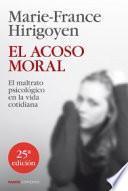 El acoso moral : el maltrato psicológico en la vida cotidiana