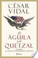 El águila y el quetzal