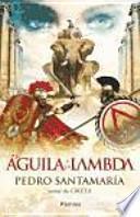El águila y la lambda