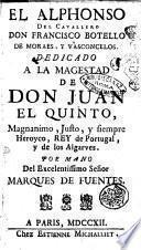El Alphonso del cavallero don Francisco Botello de Moraes y Vasconcelos ...