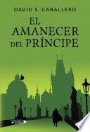 El amanecer del príncipe