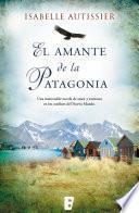 El amante de la Patagonia