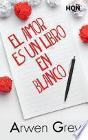 El amor es un libro en blanco