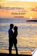 El Amor que Calla - The Silent Love