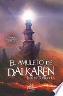 El amuleto de Dalkarén