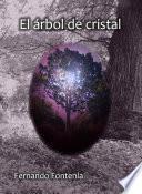 El árbol de cristal