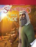 El Arca de Noé / Noah and the Ark