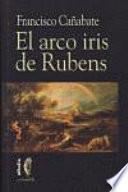 El arco iris de Rubens