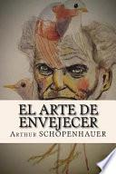 El Arte de Envejecer (spanish Edition)