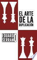 El Arte de la duplicación