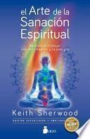 El arte de la sanación espiritual