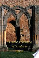 El arte romanico en la ciudad de Soria