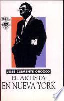 El artista en Nueva York (cartas a Jean Charlot, 1925-1929, y tres textos inéditos)